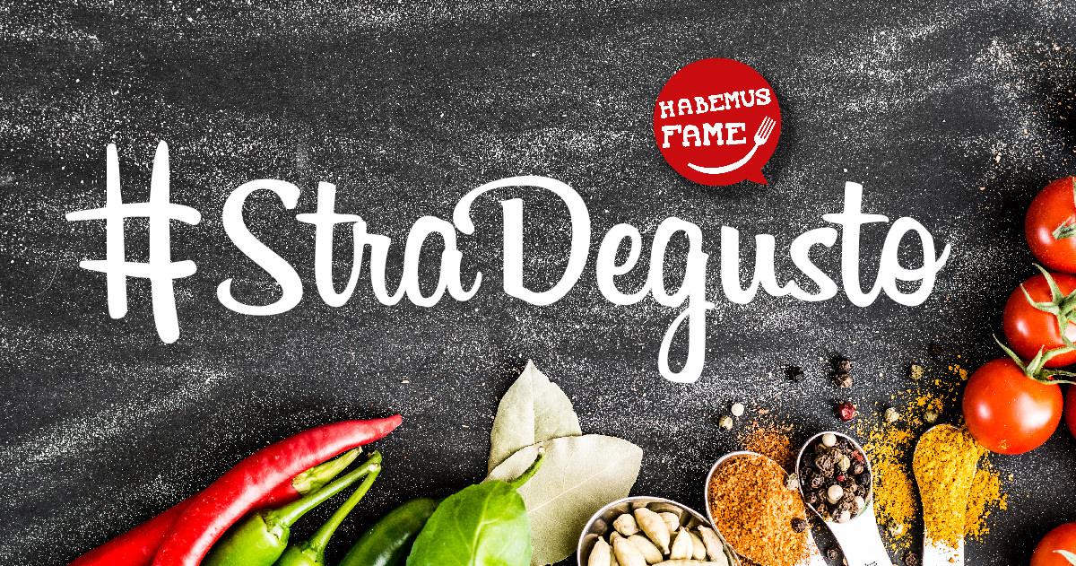 StraDegusto, il tour tra le cucine italiane di Habemus Fame!